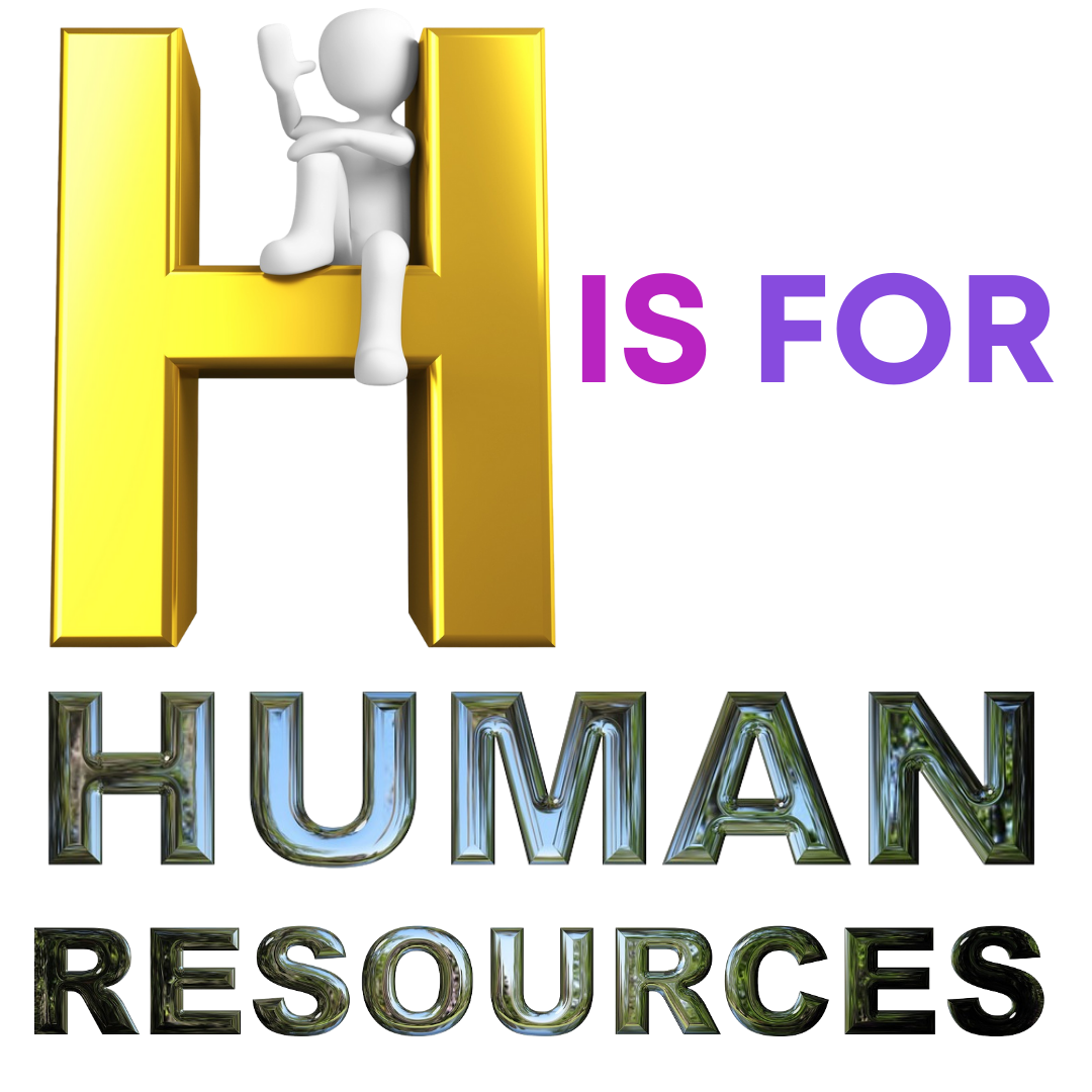 H is for Human Resources